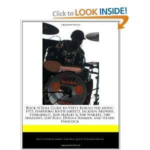 Donna Summer, and Herbie Hancock (9781240109210) Robert Dobbie Books