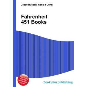 Fahrenheit 451 Books Ronald Cohn Jesse Russell Books