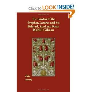and his Beloved, Sand and Foam (9781406829167): Kahlil Gibran: Books