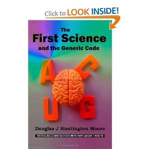 The First Science: and the Generic Code (9780987316301