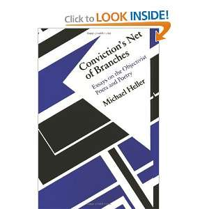 Convictions Net of Branches Essays on the Objectivist Poets and