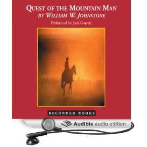 Quest of the Mountain Man (Audible Audio Edition) William