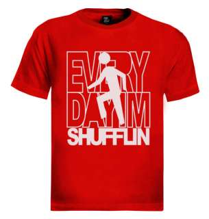 everyday im shufflin T shirt lmfao party rock shufflin funny tee dj