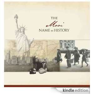 The Mooi Name in History: Ancestry  Kindle Store