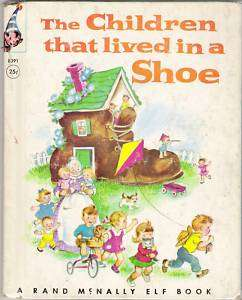 The Children That Lived In A Shoe. HC. Elf Book. 1951.