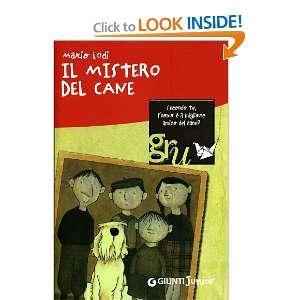 Il mistero del cane (9788809053694) Mario Lodi, D. Liverani Books