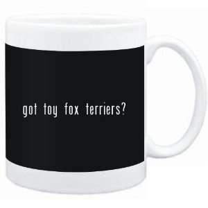 Mug Black  Got Toy Fox Terriers?  Dogs