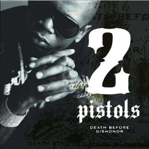 Death Before Dishonor: 2 Pistols: Music