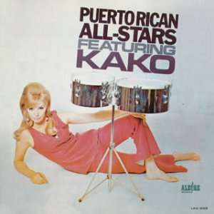 Featuring Kako Puerto Rican All Star Music