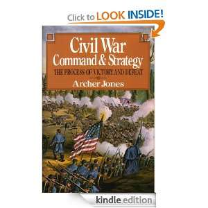 Civil War Command And Strategy Jones Archer  Kindle Store