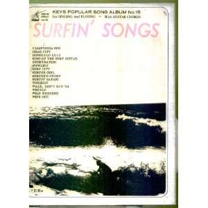 Surfin Songs for Singing and Playing   With Guitar Chords
