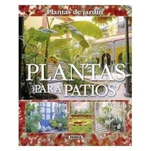 Plantas para patios, plantas de jardín (9788430557011