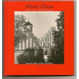 Kloster Zinna Ort Der Gegensatze (9783930752065): Bend