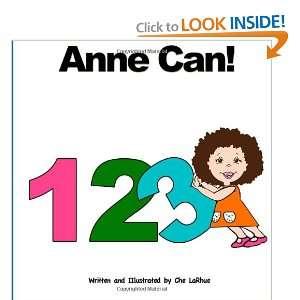 Anne Can 123 (9780982446041) Che LaRhue Books