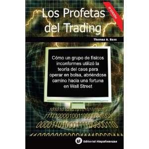Los Profetas del Trading (9788493649739) Thomas Bass