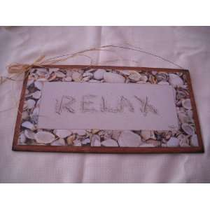 Relax Sea Shells in Sand Beach House Wooden Wall Art Sign