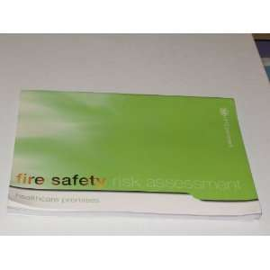 Guide to Fire Safety in Healthcare Premises (Fire Safety