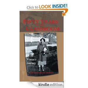 FIFTY YEARS IN THE CLASSROOM One Womans Journey Garnett Reed Boggs