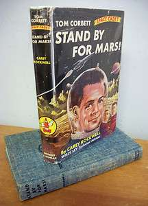 Corbett Space Cadet STAND BY FOR MARS by Carey Rockwell, 1960 in DJ