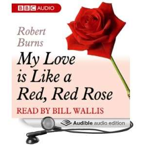 A Dozen Red Roses: My Love Is Like A Red, Red Rose