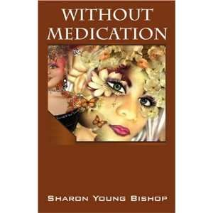 Without Medication