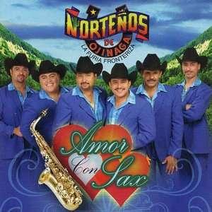Amor Con Sax, Nortenos De Ojinaga Latin