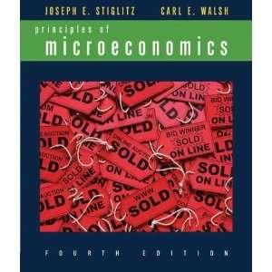 Microeconomics, Fourth Edition [Paperback]: Joseph E. Stiglitz: Books