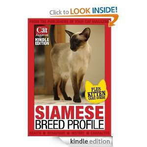 Siamese Breed Profile (Your Cat Magazine Breed Profiles): Angela Lowe