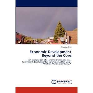 Beyond the Core: An examination of economic trends and local