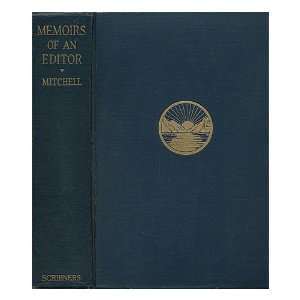 Editor Fifty years of American Journalism Edward P. Mitchell Books
