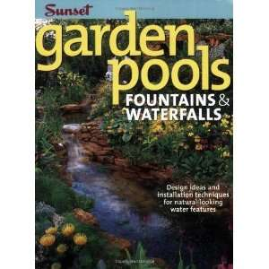 Garden Pools. Fountains & Waterfalls: Design Ideas and