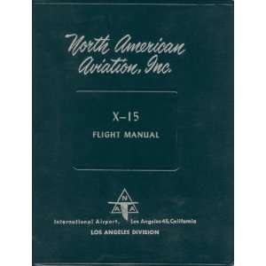 Aviation X 15 Aircraft Flight Manual Sicuro Publishing Books