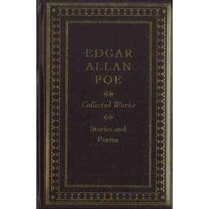 Edgar Allan Poe Collected Works Stories and Poems, Poe