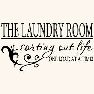 LAUNDRY ROOM QUOTE VINYL WALL DECAL STICKER ART DECOR 894708001175
