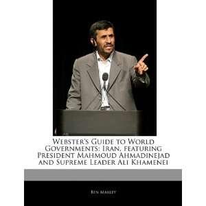 Iran, featuring President Mahmoud Ahmadinejad and Supreme Leader Ali