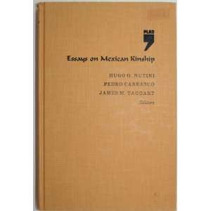 Essays on Mexican kinship (Pitt Latin American series