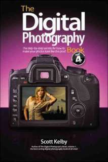 The Digital Photography Book, Part 4 by Scott Kelby (2012, Paperback