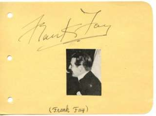 FRANK FAY VINTAGE 1940s SIGNED ALBUM PAGE AUTOGRAPHED