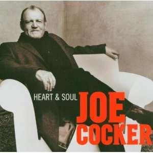 Heart & Soul Joe Cocker  Musik