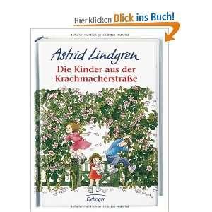 Die Kinder aus der Krachmacherstrasse  Astrid Lindgren