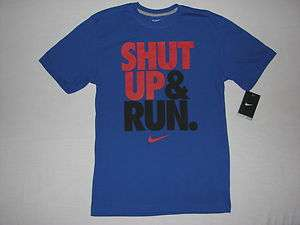 Nike Mens Shut Up & Run T Shirt Blue NWT Dri Fit Running