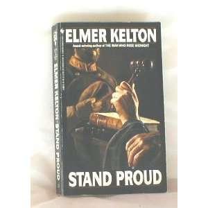 Stand Proud A Texas Saga (9780385189378) Elmer Kelton Books