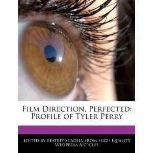 Profile of Tyler Perry (9781241709471) Beatriz Scaglia Books