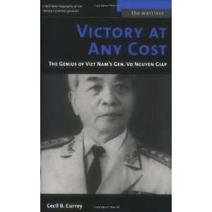 Gen. Vo Nguyen Giap (The Warriors) [Paperback]: Cecil B. Currey: Books