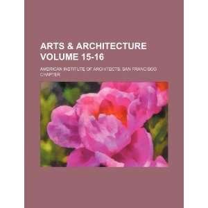 Arts & architecture Volume 15 16 (9781231289310) American