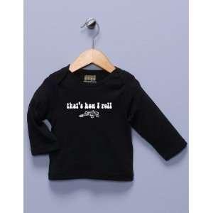 Thats How I Roll Black Long Sleeve Shirt Baby