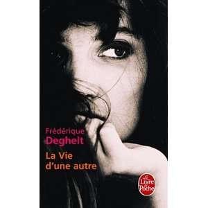 La Vie D Une Autre (Ldp Litterature) (French Edition) [Mass Market