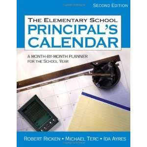 The Elementary School Principals Calendar: A Month by