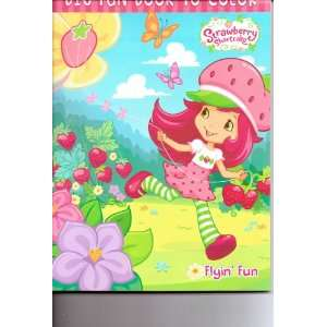 Strawberry Shortcake Big Fun Book to Color ~ Flyin Fun