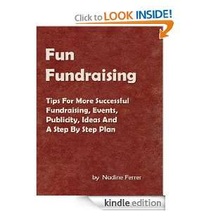 Fun Fundraising: Tips For More Successful Fundraising, Events